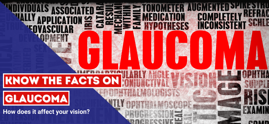 Know the facts on Glaucoma